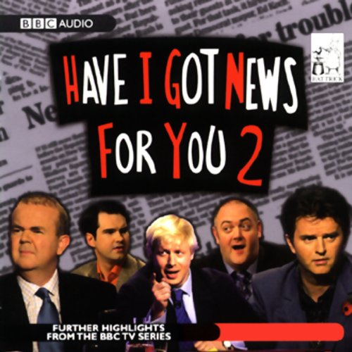 Have I Got News for You 2 audiobook cover art