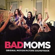 Bad Moms So Undtrack