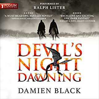 Devil's Night Dawning     Broken Stone Chronicle, Book 1              By:                                                                                                                                 Damien Black                               Narrated by:                                                                                                                                 Ralph Lister                      Length: 32 hrs and 36 mins     18 ratings     Overall 4.1