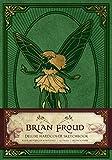 Brian Froud: Deluxe Hardcover Sketchbook