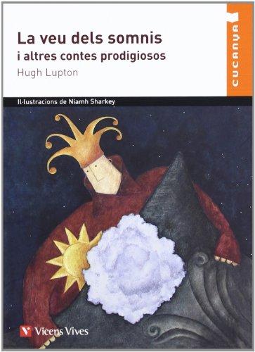 La Veu Dels Somnis  I Altres Contes (Col·lecció Cucanya) - 9788431672270