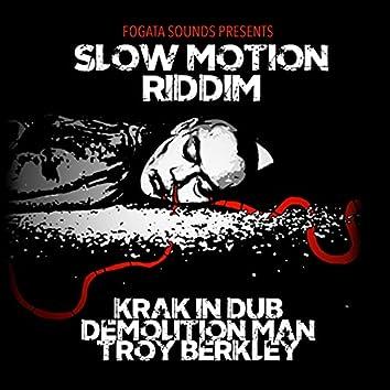 Slow Motion Riddim