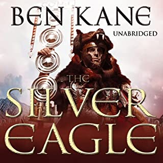 The Silver Eagle     Forgotten Legion Chronicles 2              By:                                                                                                                                 Ben Kane                               Narrated by:                                                                                                                                 Michael Praed                      Length: 17 hrs and 43 mins     19 ratings     Overall 4.6