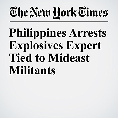 Philippines Arrests Explosives Expert Tied to Mideast Militants copertina