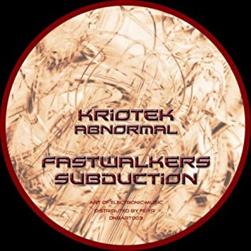 Fastwalkers / Subduction