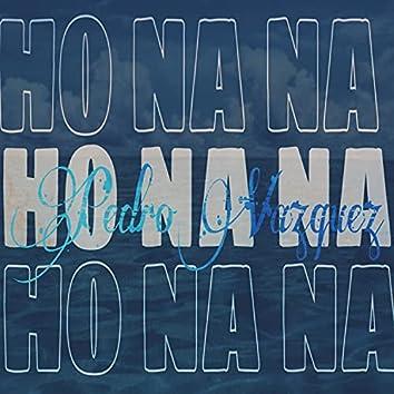 Ho Na Na