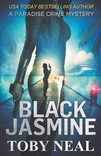 Compare Textbook Prices for Black Jasmine Paradise Crime Mysteries  ISBN 9781732771284 by Neal, Toby
