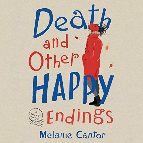 Death and Other Happy Endings audiobook cover art