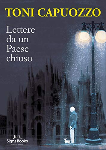 Lettere da un Paese chiuso. Storie dall'Italia del coronavirus