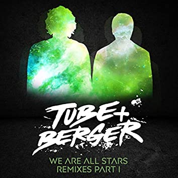 We Are All Stars Remixes, Pt. I