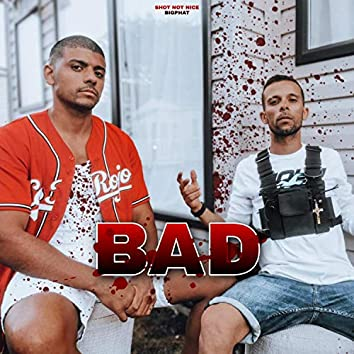 BAD (feat. BigPhat)