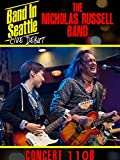 Nicholas Russel Band - Band in Seattle: Live debut