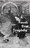 Goethe's Faust (illustrated) (English Edition)