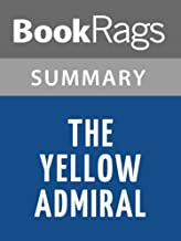 Summary & Study Guide The Yellow Admiral by Patrick O'Brian