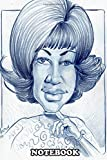 Notebook: Aretha Franklin Drawing By Eric Melton , Journal for Writing, College Ruled Size 6' x 9', 110 Pages