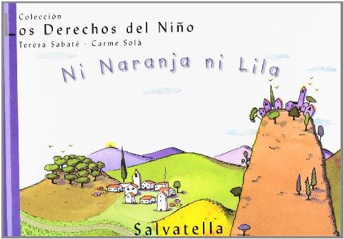 Ni Naranja ni Lila: Los Derechos del Niño 10