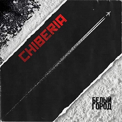 Chiberia (Intro) [Explicit]