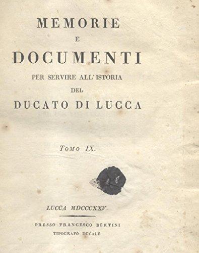 DELLA STORIA LETTERARIA DEL DUCATO LUCCHESE. Libri sette