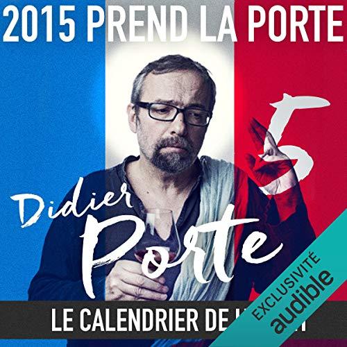 Couverture de 2015 prend la Porte - Le calendrier de l'avent du 1er au 15 mars 2015