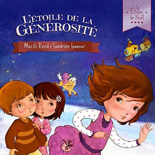 L'Étoile de la Générosité: Les Étoiles de Noël - Livre 1 (French Edition)