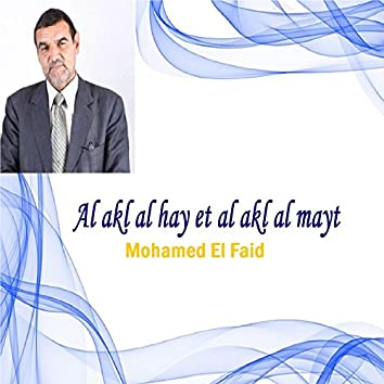 Al akl al hay et al akl al mayt (Quran)