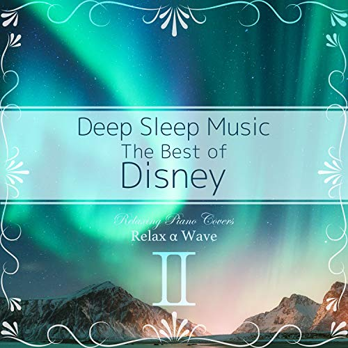 Colors of the Wind (Deep Sleep Piano ver.)[From