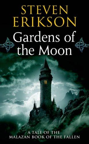 Malazan Book of the Fallen 01. Gardens of the Moon (Tor Books)