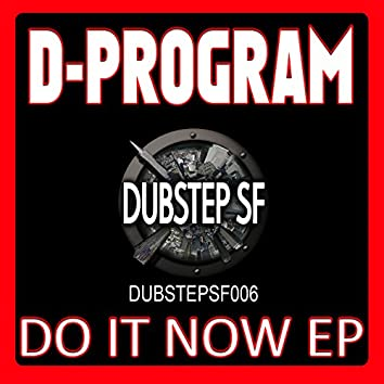 D-Program - Do It Now EP