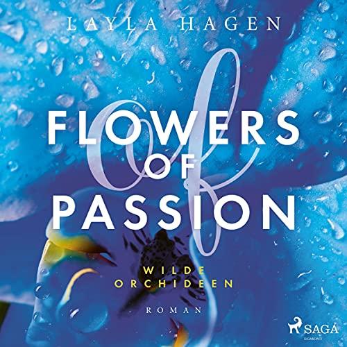 Flowers of Passion - Wilde Orchideen Titelbild