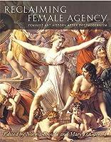 Reclaiming Female Agency: Feminist Art History After Postmodernism