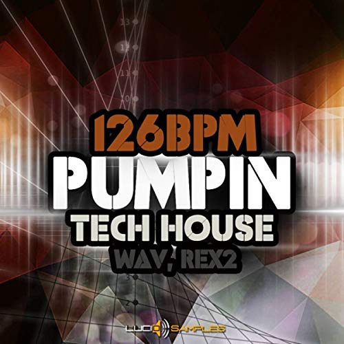 126 BPM Pumpin Tech House - 1351 High Quality Loops & Samples | Download