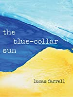 The Blue-collar Sun