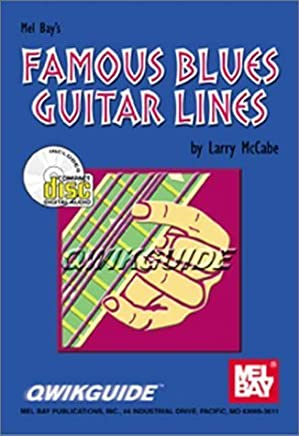 Mel Bay Famous Blues Guitar Lines (QwikGuide) by Larry McCabe (2000-02-09)