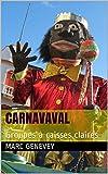 CarnaVaval: Groupes à caisses claires (Le Carnaval de la Guadeloupe t. 1)