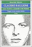 Claudio Baglioni: Con tutto l'amore che posso...