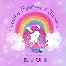 Cupcakes, Rainbows, and Unicorns (Tired as a Mother Bedtime Books) (Volume 1)