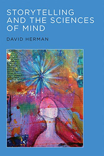 Storytelling and the Sciences of Mind (The MIT Press)