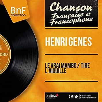 Le vrai mambo / Tire l'aiguille (feat. Marius Coste et son orchestre) [Mono version]