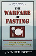 The Warfare of Fasting