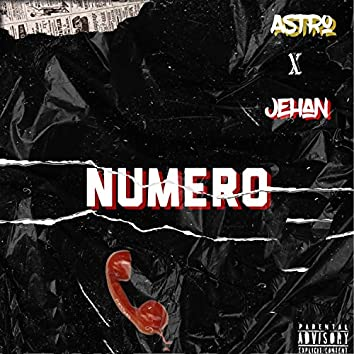 Numéro (feat. Astro)