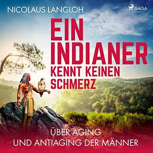 Ein Indianer kennt keinen Schmerz audiobook cover art