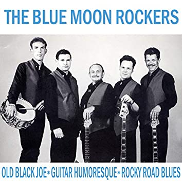 Blue Moon Rockers