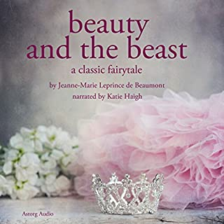 Beauty and the Beast                   By:                                                                                                                                 Jeanne-Marie Leprince de Beaumont                               Narrated by:                                                                                                                                 Katie Haigh                      Length: 35 mins     14 ratings     Overall 4.6