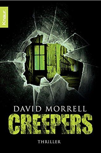 Buchseite und Rezensionen zu 'Creepers: Thriller' von David Morrell