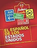 El Español de los Estados Unidos (Spanish Edition)