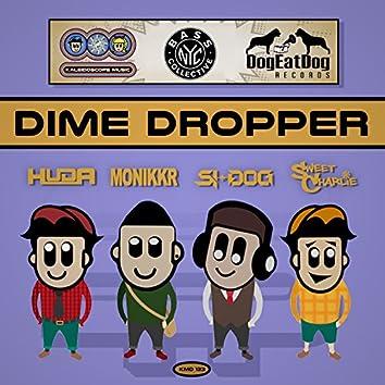 Dime Dropper Pt.2