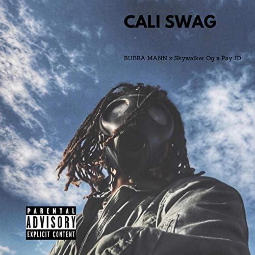 Bubba Mann feat. Pay JD & Skywalker Og
