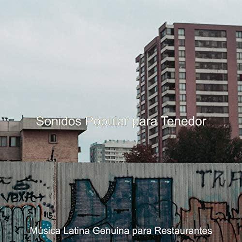 Música Latina Genuina para Restaurantes