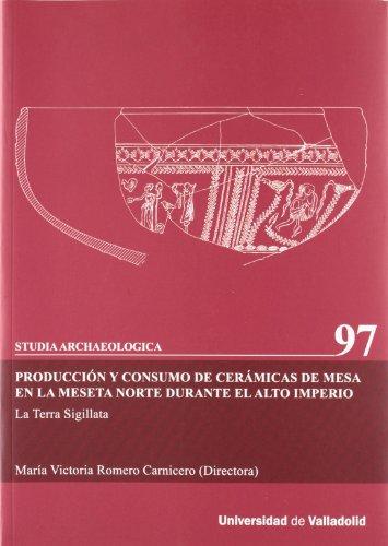 PRODUCCIÓN Y CONSUMO DE CERÁMICAS DE MESA EN LA MESETA NORTE DURANTE EL ALTO IMPERIO (9)