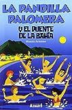 La pandilla Palomera y el puente de la bahía (COLECCIÓN AZULETE)